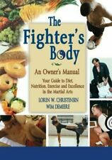 The Fighter's Body: An Owner's Manual by Christensen, Loren W.|Demeere, wim