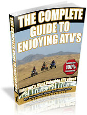 THE COMPLETE GUIDE TO ENJOYING ATV'S PDF EBOOK FREE SHIPPING RESALE RIGHTS