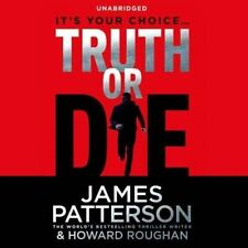 Truth or Die by James Patterson (CD-Audio, 2015)
