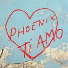 Phoenix - Ti Amo (NEW CD)
