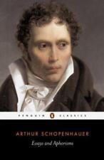 Essays et Aphorisms (Classics) par Arthur Schopenhauer Livre de Poche 978014
