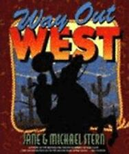 Way Out West by Jane and Michael Stern (1993, First Edition Hardback/Dust Cover)