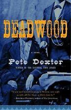 Vintage Contemporaries: Deadwood by Pete Dexter (2005, Paperback)