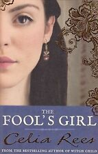 The Fool's Girl by Celia Rees BRAND NEW BOOK (Paperback, 2011)