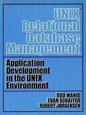 Unix (Tm) Relational Database Management (Prentice-Hall Software Serie-ExLibrary
