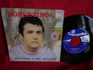 ROBERTINO Intorno a me mulini + Tu solamente tu 45rpm 7' + PS 1969 ITALY EX+