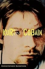 Kurt Cobain by Christopher Sandford (1996, Paperback)