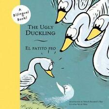 The Ugly Duckling/El Patito Feo (Bilingual Fairy Tales) by Escardó i Bas, Mercè,