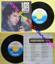 LP 45 7'' LEO SAYER Orchard road Gone solo 1983 italy CHRYSALIS 338 no cd mc dvd