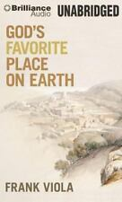 God's Favorite Place on Earth by Frank Viola (2014, CD, Unabridged)