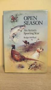 """1986 """"OPEN SEASON - ARTISTS SPORTING YEAR"""" McPHAIL - 1ST IN D/W - SIGNED/DRAWING"""