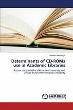 Determinants of CD-ROMs use in Academic Libraries. Beatrice 9783659755040 New.#