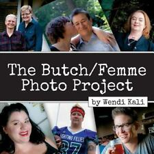 The Butch/Femme Photo Project (Paperback or Softback)