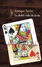 LA DOBLE VIDA DE JES·S / THE DOUBLE LIFE OF JESUS - SERNA , ENRIQUE - NEW BOOK