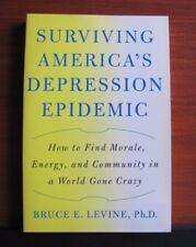 Surviving America's Depression Epidemic: Find Morale, Energy, Community- *New PB