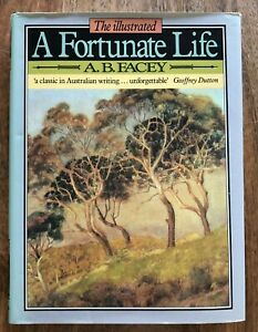 A Fortunate Life Illustrated Edition A.B. Facey Autobiography Large HC DJ 1984