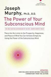 The Power of Your Subconscious Mind: There Are No Limits to the Pros - VERY GOOD
