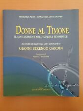 AA.VV 2004 ASSEFORCAMERE ONE GROUP Donne Al Timone Il Management Nell'Impresa...