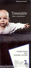 Airline Timetable - Blue 1 - 30/10/05 (Finland) Blue1 SAS