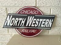 "Chicago Northwestern Railway  Logo Heavy  Steel Sign Size 14"" x 8.5"" New"
