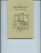 """1970 """"YOUR HANDWEAVING"""" BOOK BY DAVENPORT (128 PAGES, 86 DIAGRAMS & PLATES)"""