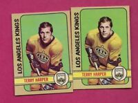 2 X 1972-73 OPC # 172 KINGS TERRY HARPER EX-MT CARD  (INV# A6760)