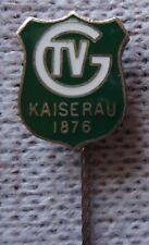 alte Nadel Badge TVG Kaiserau 1876 Handball Sammlung # 1967