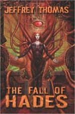 The Fall of Hades by Jeffrey Thomas (2016, Paperback)