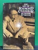 The Life of Raymond Chandler by Frank MacShane - First edition HC DJ 1976