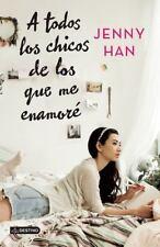 A Todos Los Chicos de Los Que Me Enamoré by Jenny Han (2015, Paperback)