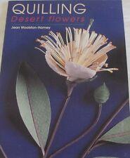 Quilling Desert Flowers by Jean Woolston Hamey