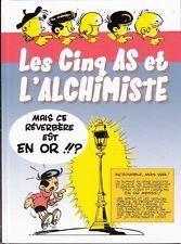 LES CINQ AS ET L'ALCHIMISTE
