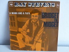 RAY STEVENS Bridget the midget CBS 7235