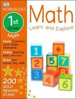 DK Workbooks: Math, First Grade: Learn and Explore by DK , Paperback