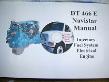 DT 466E Repair Manual (CD) Navistar 466E/530E 1996-2003