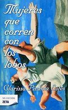 Mujeres Que Corren Con los Lobos by Clarissa Pinkola Estés (2009, Paperback)