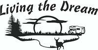 Living the Dream  Car/Van/Caravan/ boat/motorhome Sticker decal Large 2ft x 1ft