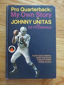Pro Quarterback: My Own Story by JOHNNY UNITAS 1965 Book BALTIMORE COLTS