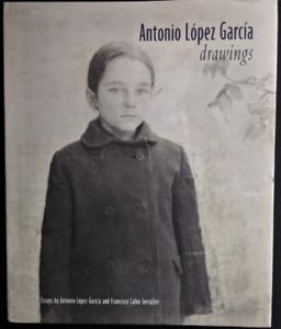 Antonio Lopez Garcia: Drawings