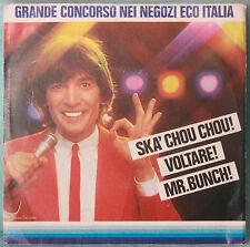 """Claudio Cecchetto E La Dee Jay's Gang – Ska' Chou Chou - VINILE 7"""""""