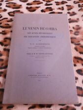 KORESSIOS N.-T. : Le venin de cobra, son action physiologique... - Maloine 1935