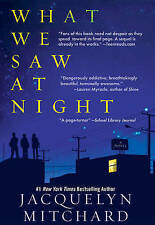What We Saw At Night, Jacquelyn Mitchard, Very Good Book
