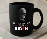 Will You Just Shut Up Man Funny Gift Mug Funny Novelty Cup Ceramic Coffee Mug