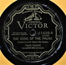 Frank Crumit Song of the Prune Novelty 78 Victor Scroll 21430 Down in De Cane
