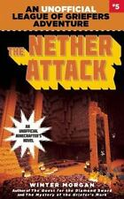 League of Griefers: The Nether Attack : Book Five in the League of Griefers Seri