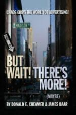 But Wait! There's More! (maybe): The Golden Years, Present Chaos, and Iffy Futur