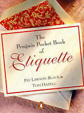 The Penguin Pocket Book of Etiquette by Tom Hazell, Pat Lawson-Black..Mini Book