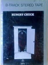 HUNGRY CHUCK - SELF TITLED - BEARSVILLE - 8 TRACK TAPE  - 1972  - STILL SEALED