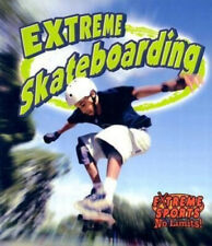 Extreme Skateboarding (Extreme Sports - No Limits S.) by John Crossingham