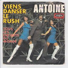 """ANTOINE Vinyle 45 tours SP 7"""" VIENS DANSER LE RUSH - VOGUE 1693 F Reduit RARE"""